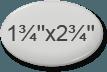 1,75in x 2,75in oval